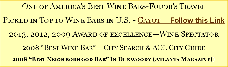 Text Box: One of America's Best Wine Bars-Fodor's Travel 